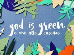 God is green Manifattura Tabacchi Firenze
