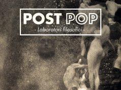 post pop laboratori filosofici