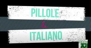 pillole di italiano